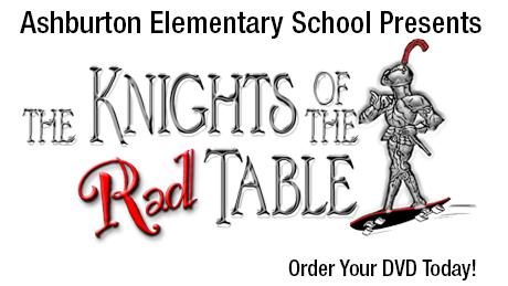 "Ashburton Elementary School Presents ""Knights of the Rad Table"""