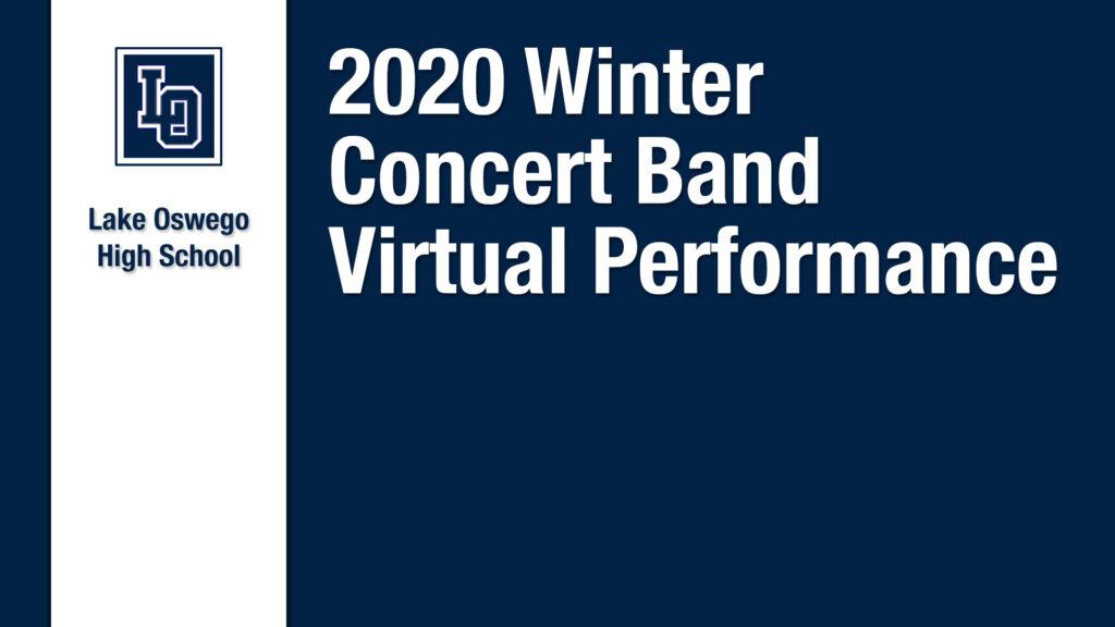 2020 Lake Oswego Virtual Concert Band Performance